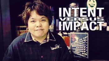 Intent vs Impact